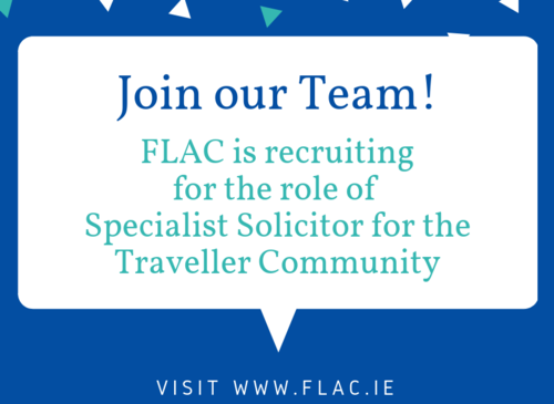 FLAC is recruiting for the role of Specialist Solicitor for the Traveller Community crop2
